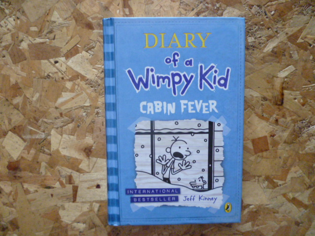 Diary of a Wimpy Kid: Cabin Fever (Hardback)