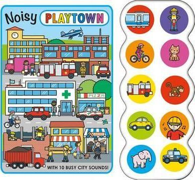 Noisy Playtown (Roger Priddy)