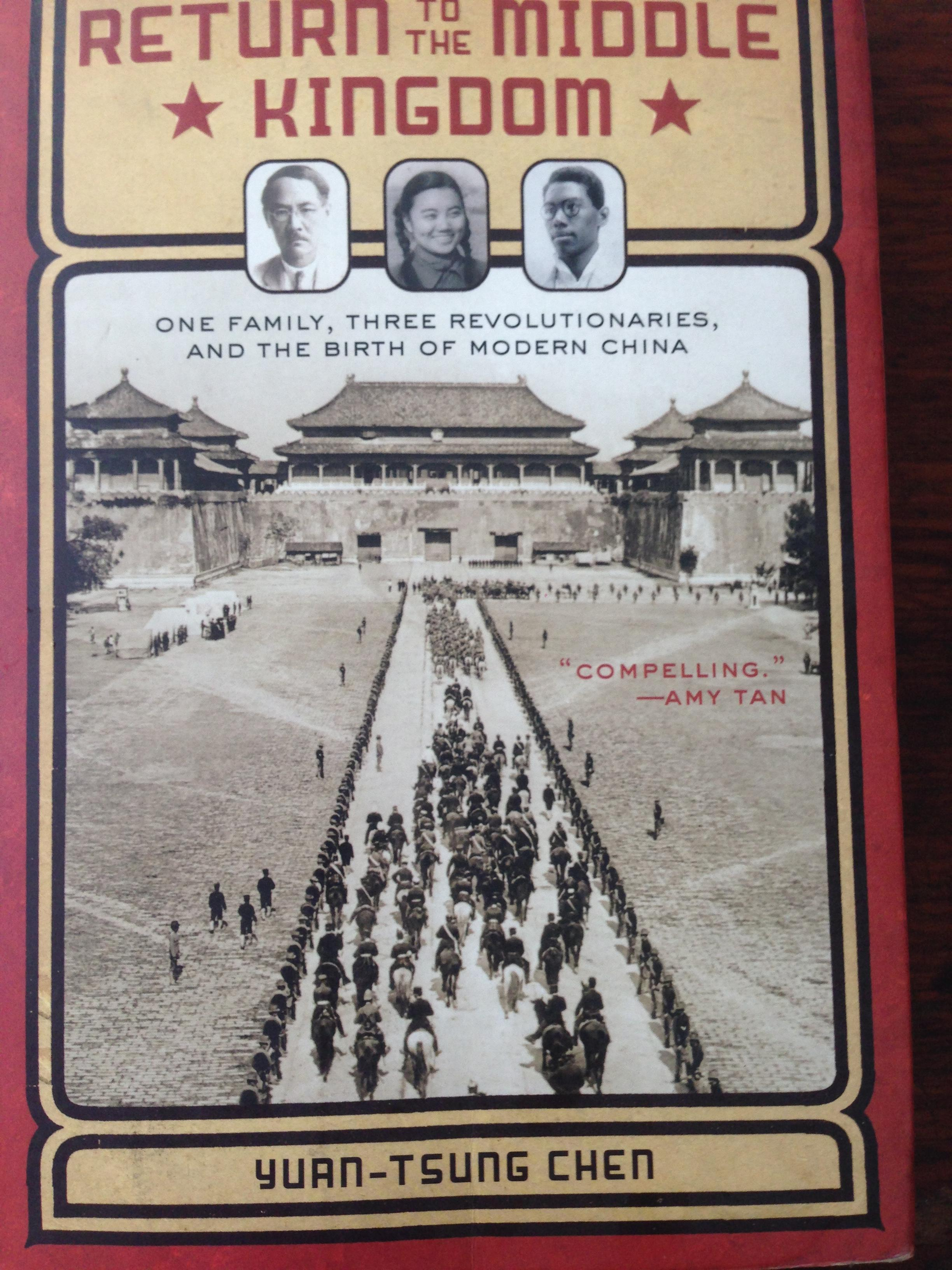 RETURN to the MIDDLE KINGDOM. one family. Three Revolutionaries and the Birth of modern China. หนังสือหนา402หน้า ราคา525บาท ลดเหลือ 450บาท(รวมค่าส่ง)