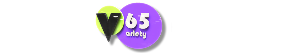 Variety 65 (วาไรตี้ ซิกซ์ตี้ไฟว์)